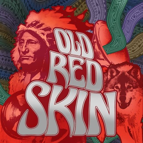 Old Red Skin - Old Red Skin (2017)