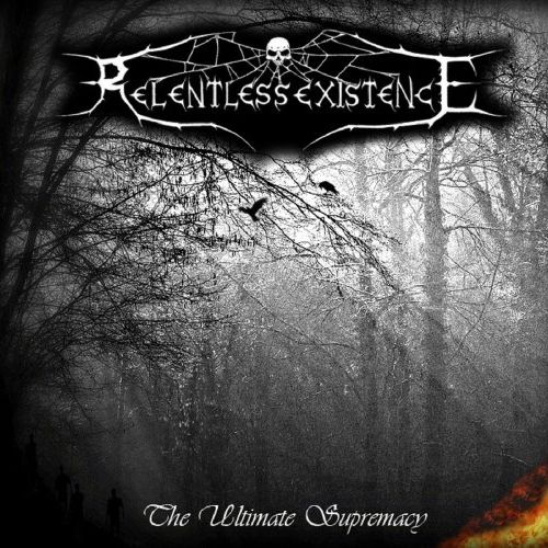 Relentless Existence - The Ultimate Supremacy (2016)