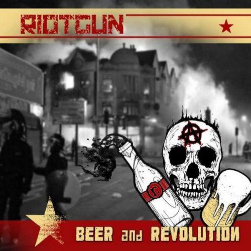 Riotgun. - Beer And Revolution (2017)