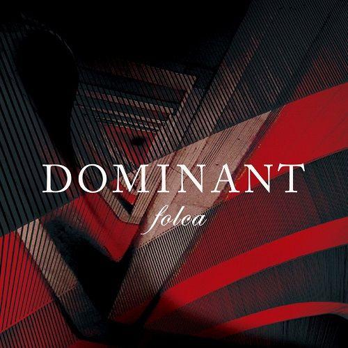 Folca - Dominant (2017)
