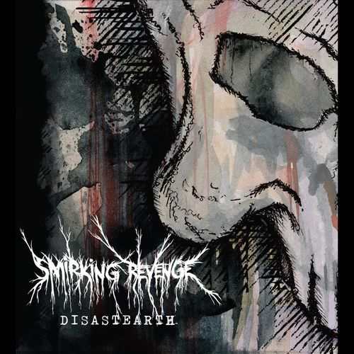 Smirking Revenge - Disastearth (2017)