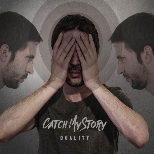 Catch My Story - Duality [ep] (2016)