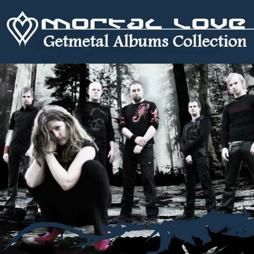 Mortal Love - Collection (2002-2006)