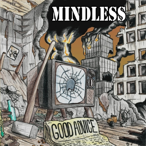 Mindless - Good Advice (2017)