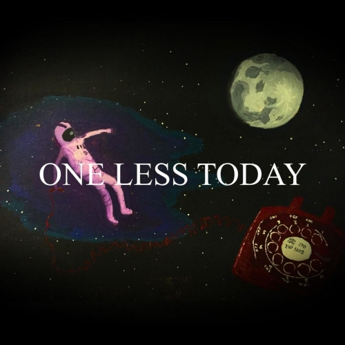 One Less Today - One Less Today (2017)