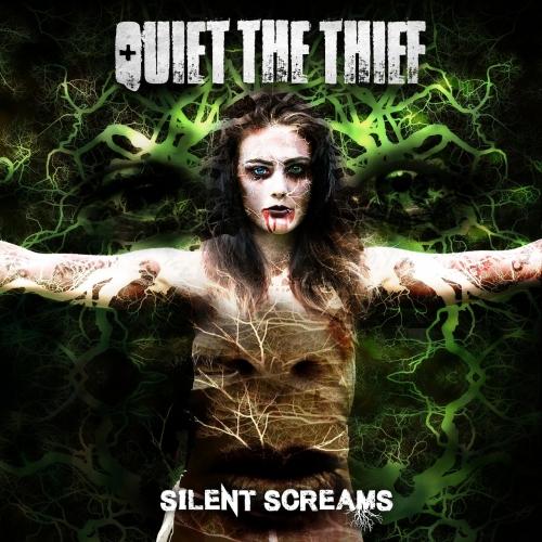 Quiet the Thief - Silent Screams (2017)