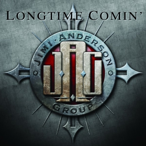 Jimi Anderson Group - Longtime Comin' (2017)