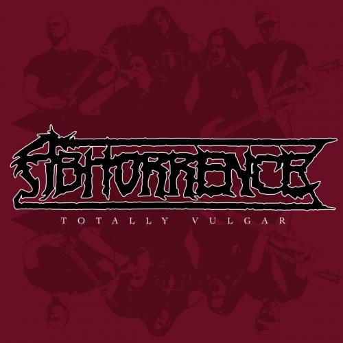 Abhorrence - Totally Vulgar: Live at Tuska Open Air 2013 (2017)
