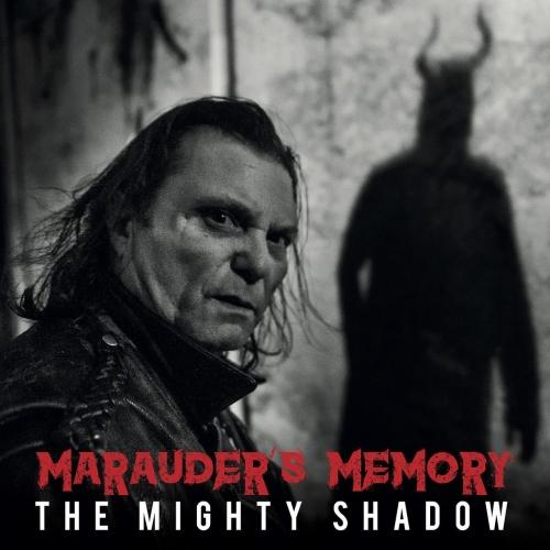 Marauder's Memory - The Mighty Shadow (2017)