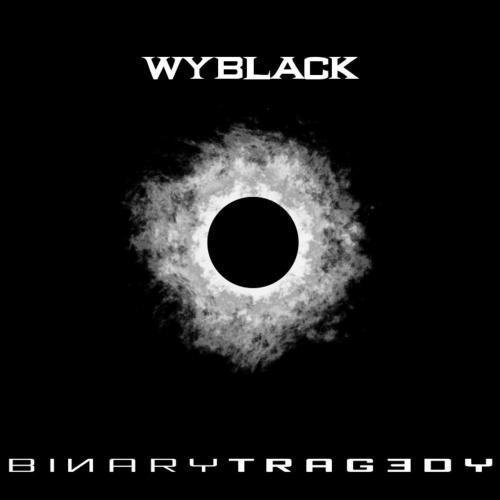 Wyblack - Binary Tragedy (2017)