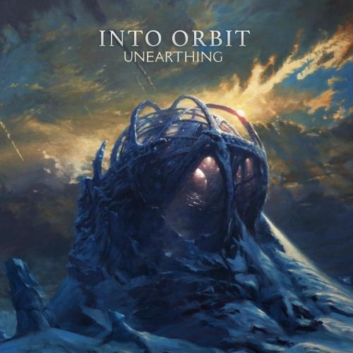 Into Orbit - Unearthing (2017)
