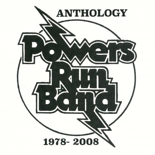 Powers Run Band - Anthology (2017)