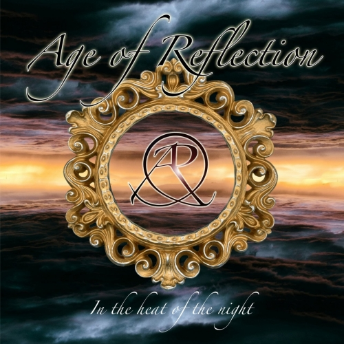 AGE OF REFLECTION - In the Heat of the Night (2017)