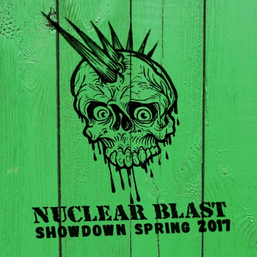 Various Artists - Nuclear Blast Showdown Spring 2017 (2017)