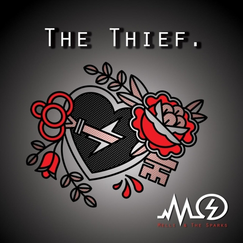 Melli & the Sparks - The Thief (2017)