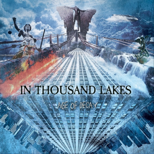 In Thousand Lakes - Age of Decay (2017)
