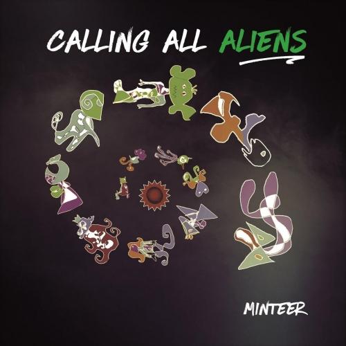 Minteer - Calling All Aliens (2017)