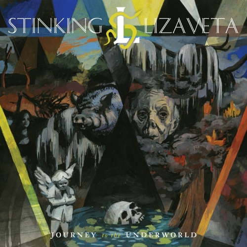 Stinking Lizaveta - Journey to the Underworld (2017)