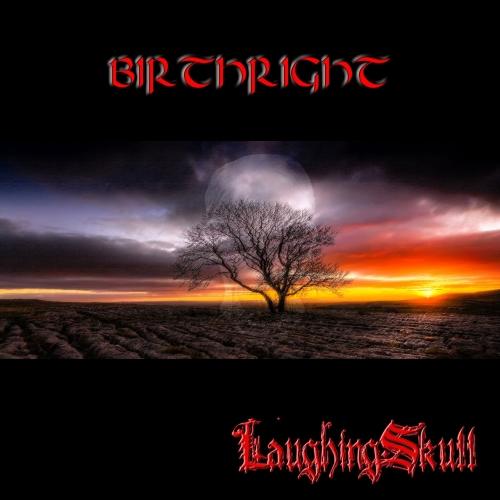 LaughingSkull - Birthright (2017)