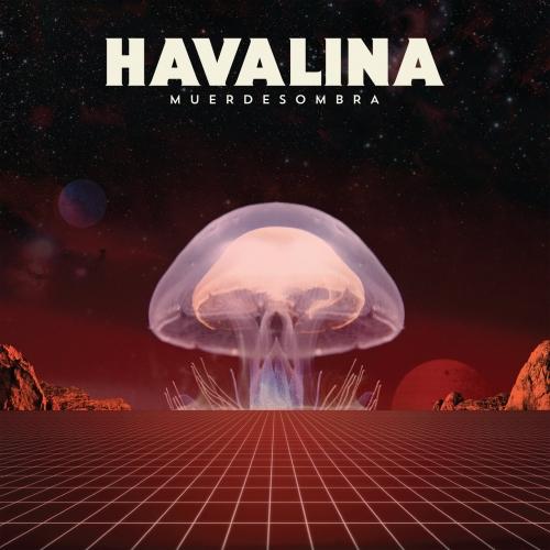 Havalina - Muerdesombra (2017)