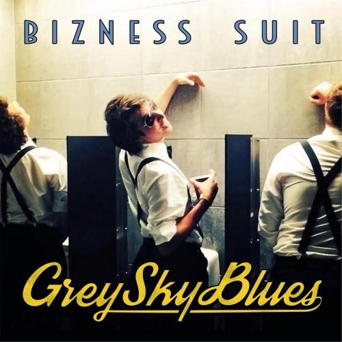 Bizness Suit - Grey Sky Blues (2017)
