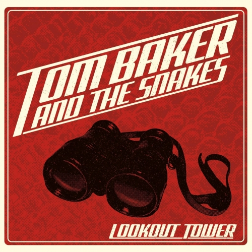 Tom Baker and the Snakes - Lookout Tower (2017)