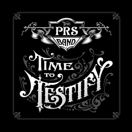 Paul Reed Smith Band - Time to Testify (2017)
