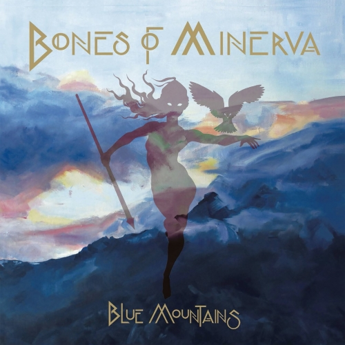 Bones of Minerva - Blue Mountains (2017)