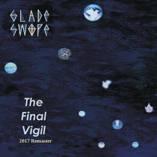 Glade Swope - The Final Vigil (2017 Remaster) (2017)