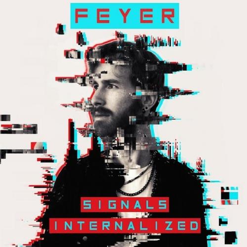 Feyer - Signals Internalized (2017)