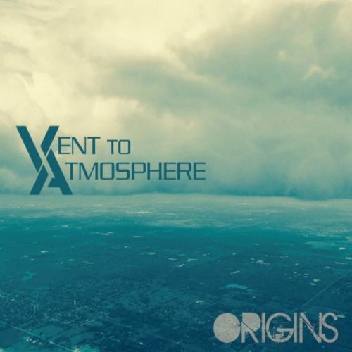 Vent to Atmosphere - Origins (2017)