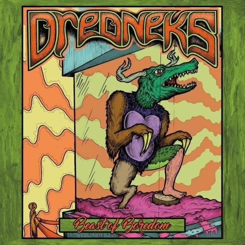 Dredneks - Beast of Boredom (2017)