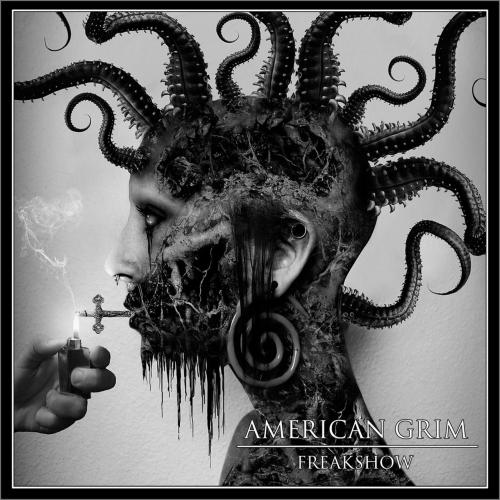 American Grim - Freakshow (2017)