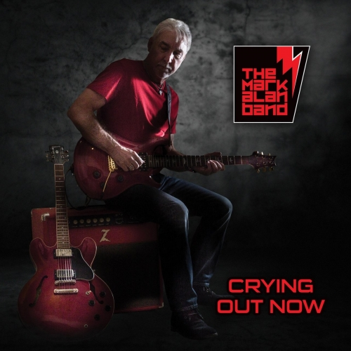 The Mark Alan Band - Crying out Now (2017)