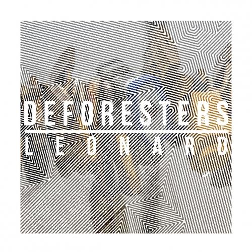 Deforesters - Leonard (2017)