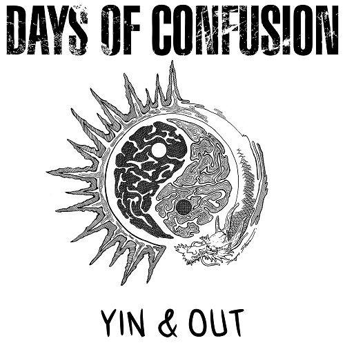 Days Of Confusion - Yin & Out (2017)