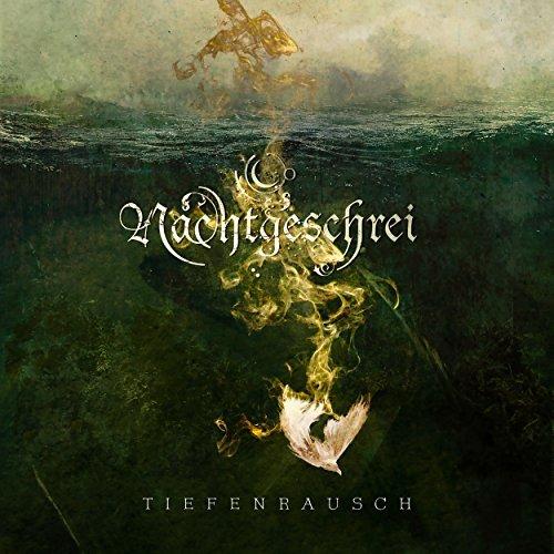 Nachtgeschrei - Tiefenrausch (2017)