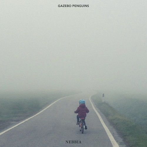 Gazebo Penguins - Nebbia (2017)