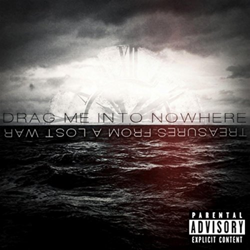 Drag Me into Nowhere - Treasures from a Lost War (2017)