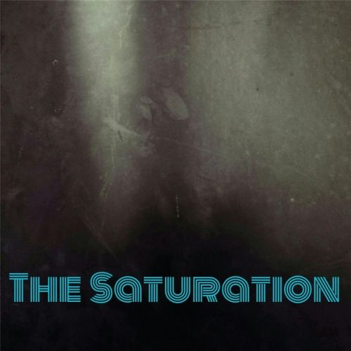 The Saturation - The Saturation (2017)