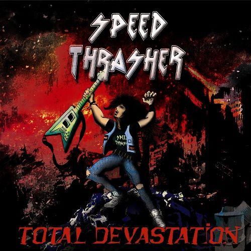 Speed Thrasher - Total Devastation [ep] (2016)