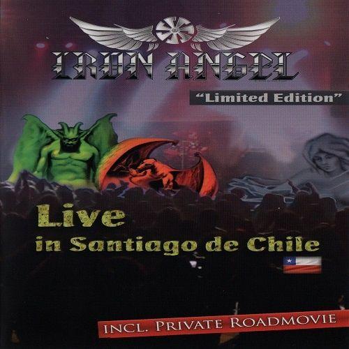 Iron Angel - Live In Santiago De Chile (2016) (DVDRip)