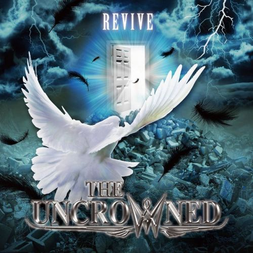 The Uncrowned - Revive (2016)