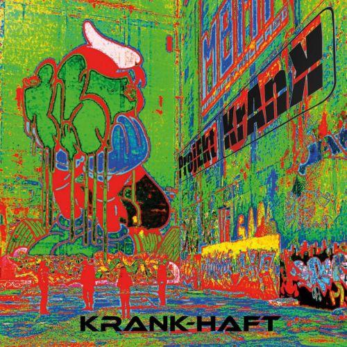 ProjektKrank - KrankHaft (2017)