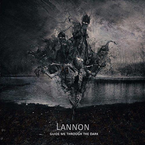 Lannon - Guide Me Through the Dark (2017)