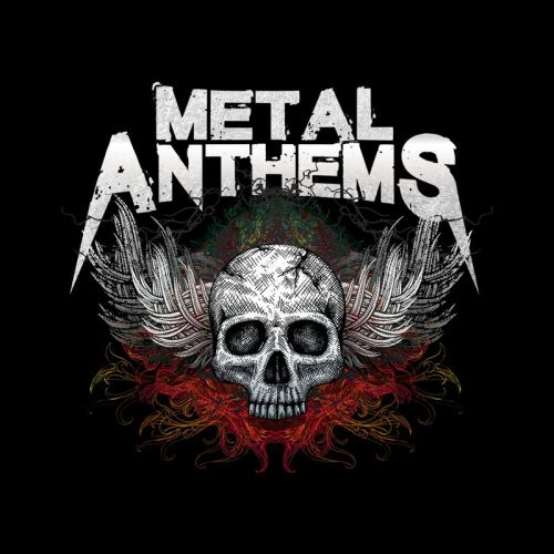 Various Artists - Metal Anthems (2017)