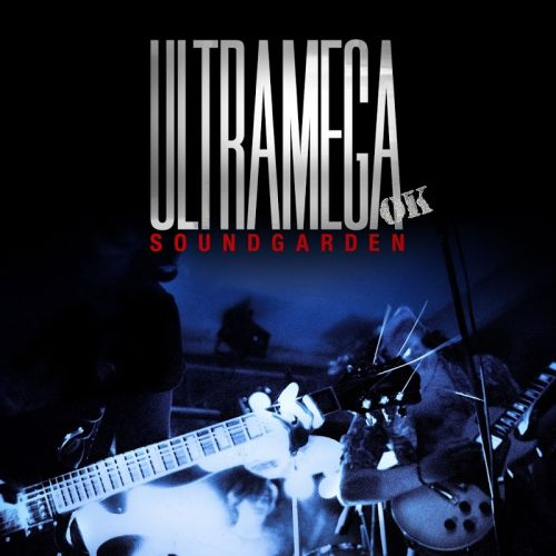 Soundgarden - Ultramega OK (Expanded Reissue) (2017)