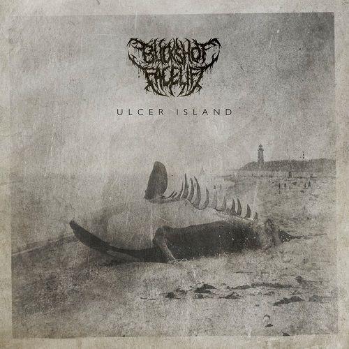 Buckshot Facelift - Ulcer Island (2017)