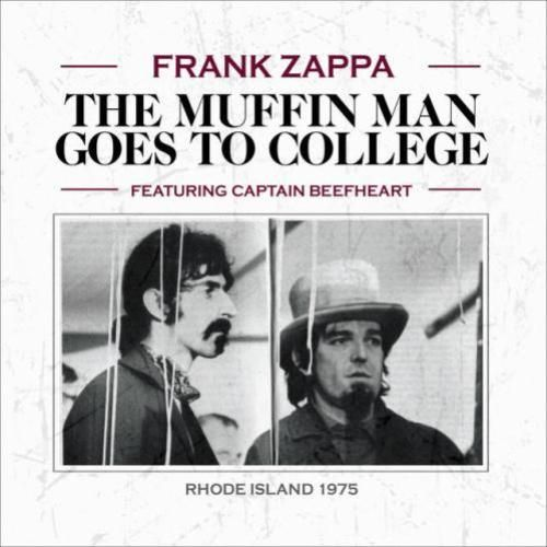 Frank Zappa - The Muffin Man Goes To College (2015)