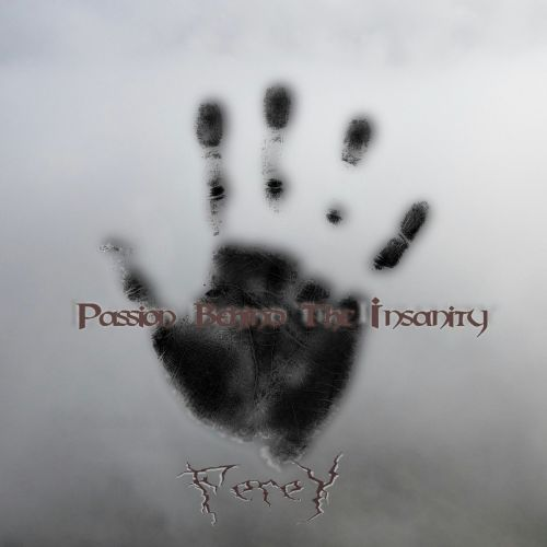 Ferey - Passion Behind The Insanity (2016)